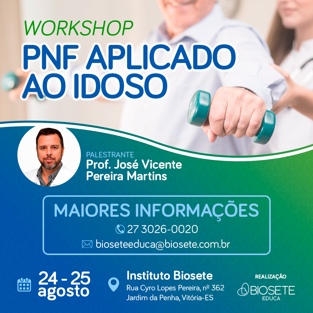 Workshop PNF Aplicado ao Idoso: Faça a sua inscrição aqui!